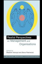 Realist Perspectives on Management and Organisations by Stephen Ackroyd