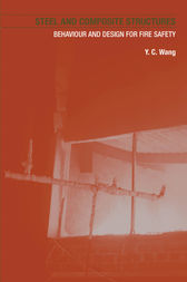 Steel and Composite Structures by Y.C. Wang