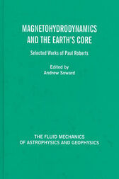 Magnetohydrodynamics and the Earth's Core by Andrew M. Soward