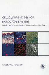 Cell Culture Models of Biological Barriers by Claus-Michael Lehr