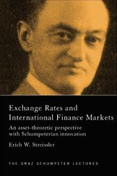 Exchange Rates and International Finance Markets by Erich Streissler