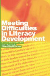 Meeting Difficulties in Literacy Development by Gavin Reid