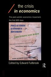 The Crisis in Economics by Edward Fullbrook