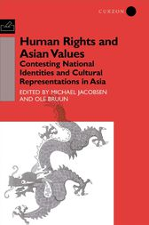 Human Rights and Asian Values by Ole Bruun