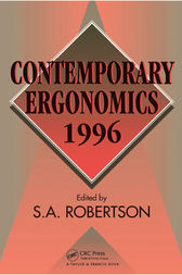 Contemporary Ergonomics 1996 by S. Robertson
