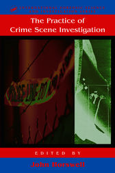 The Practice Of Crime Scene Investigation by John Horswell