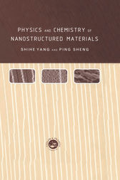 Physics and Chemistry of Nano-structured Materials by Shihe Yang