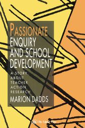Passionate Enquiry & School by Marion Dadds