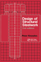 Design of Structural Steelwork by P.R. Knowles