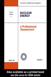 Nuclear Energy: A Professional Assessment by Watt Committee on Energy Publications