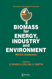 Biomass for Energy, Industry and Environment by G. Grassi