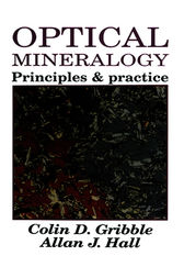 Optical Mineralogy by Colin D Gribble