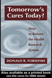 Tomorrow's Cures Today? by Donald R Forsdyke