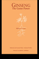 Ginseng, the Genus Panax by William E Court