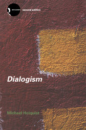 Dialogism by Michael Holquist