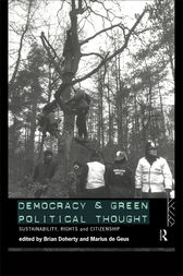 Democracy and Green Political Thought by Brian Doherty