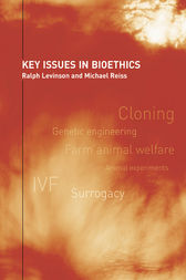 Key Issues in Bioethics by Ralph Levinson