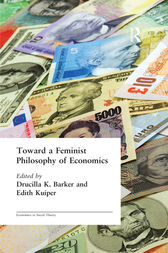 Toward a Feminist Philosophy of Economics by Drucilla Barker