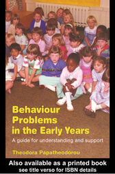 Behaviour Problems in the Early Years by Theodora Papatheodorou