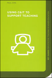 Using C&IT to Support Teaching by Paul Chin