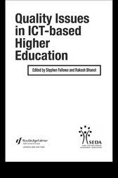 Quality Issues in ICT-based Higher Education by Rakesh Bhanot