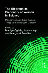 The Biographical Dictionary of Women in Science by Marilyn Ogilvie