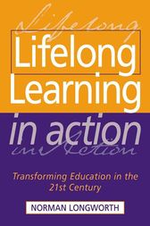 Lifelong Learning in Action by Norman Longworth