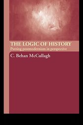 The Logic of History by C. Behan McCullagh