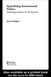 Spatializing International Politics by Jayne Rodgers