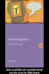 Psycholinguistics: The Key Concepts by John Field