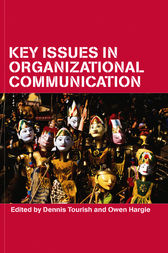 Key Issues in Organizational Communication by Owen Hargie