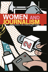 Women and Journalism by Deborah Chambers