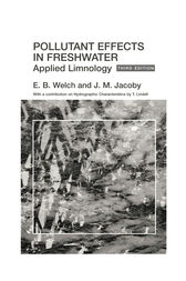 Pollutant Effects in Freshwater by J. Jacoby