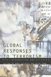 Global Responses to Terrorism by Mary Buckley