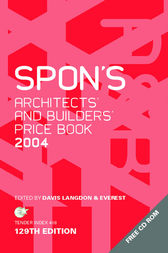 Spon's Architects' and Builders' Price Book 2004 by Davis Langdon