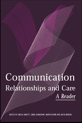 Communication, Relationships and Care by Sheila Barrett