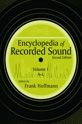 Encyclopedia of Recorded Sound by Frank Hoffmann