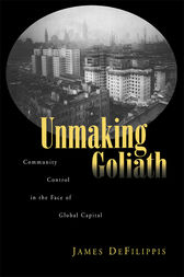 Unmaking Goliath by James DeFilippis
