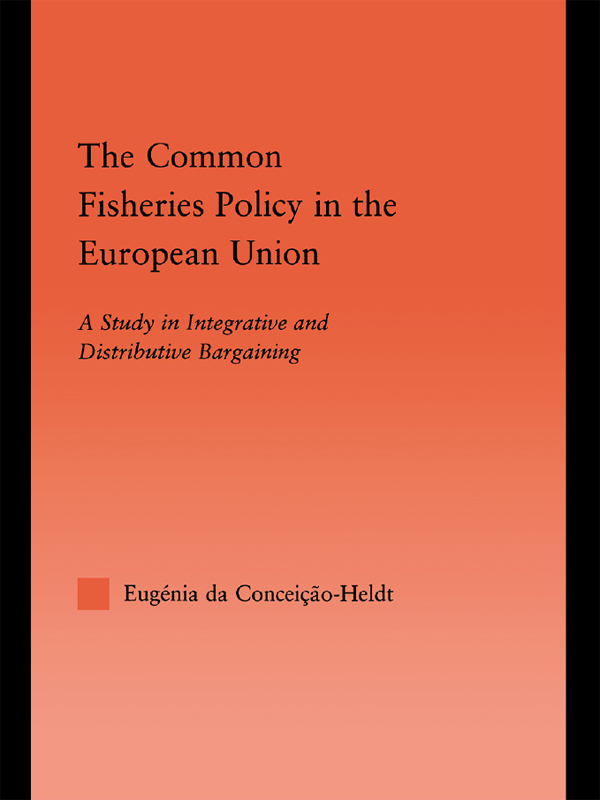 Download Ebook The Common Fisheries Policy in the European Union by Eugénia da Condeição-Heldt Pdf