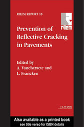 Prevention of Reflective Cracking in Pavements by A. Vanelstraete