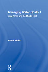 Managing Water Conflict by Ashok Swain