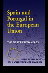 Spain and Portugal in the European Union by Paul Christopher Manuel