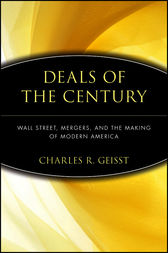 Deals of the Century by Charles R. Geisst