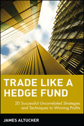 Trade Like a Hedge Fund by James Altucher