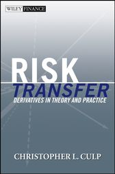 Risk Transfer by Christopher L. Culp