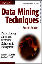 Data Mining Techniques by Michael J. A. Berry