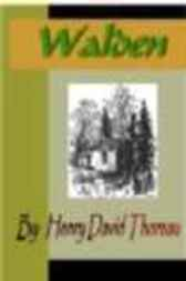 Walden or Life in the Woods by unknown