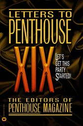 Letters to Penthouse XIX by Penthouse International
