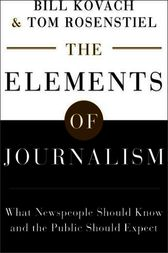 The Elements of Journalism by Bill Kovach