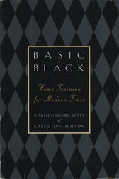 Basic Black by Karen Grigsby Bates